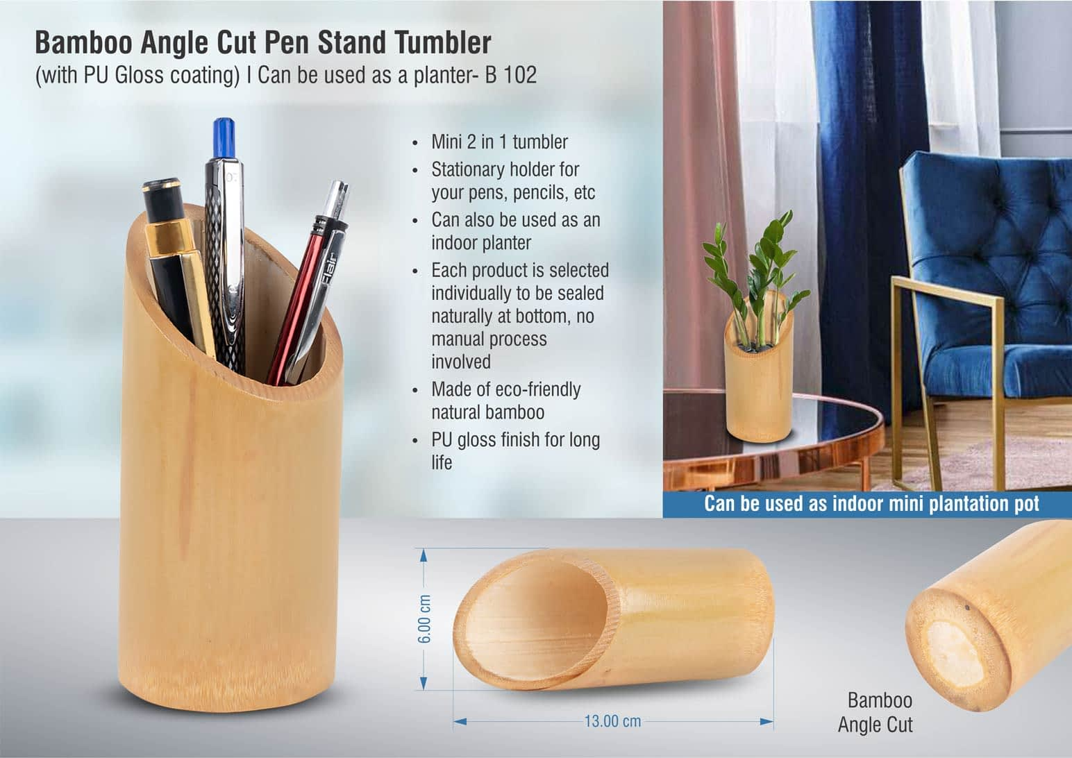 Bamboo Angle Cut Pen Stand Tumbler With PU Gloss Coating